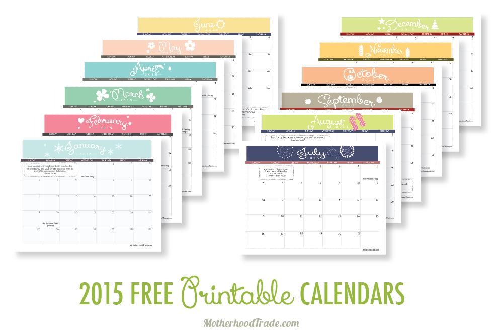 2015 Free Printable Calendars – Tricks Of The Motherhood Trade