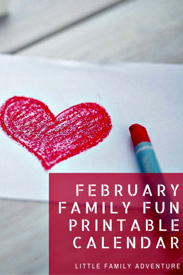 Create Your Own Family Fun Adventure With The February Printable