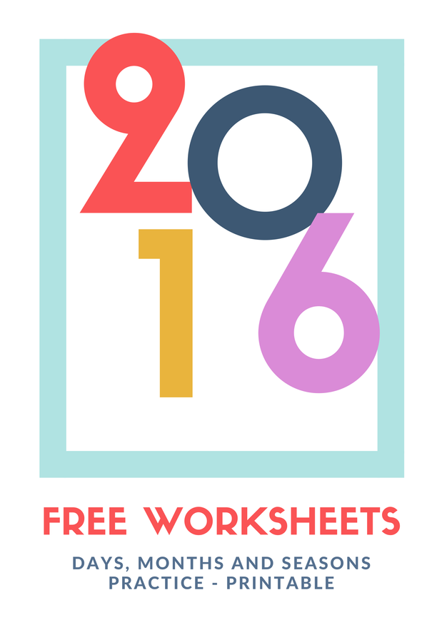 Free Printable Calendar 2016 Worksheets ⎜days, Months, Seasons