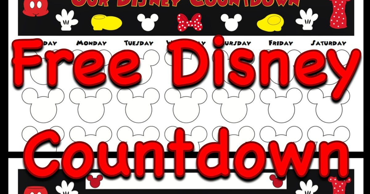 Printable Disney Countdown Calendar » Calendar Template 2017