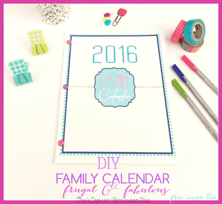 Diy Frugal Family Calendar + Free Printable Cover