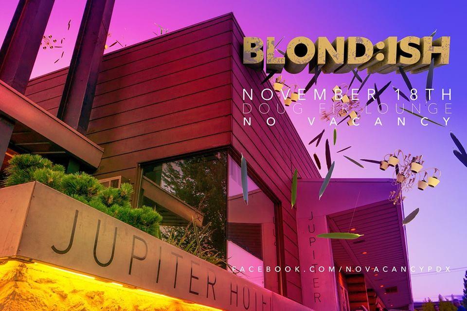 Blond Ish, Kitten, Dan Crocket At Doug Fir In Portland, Or On Fri