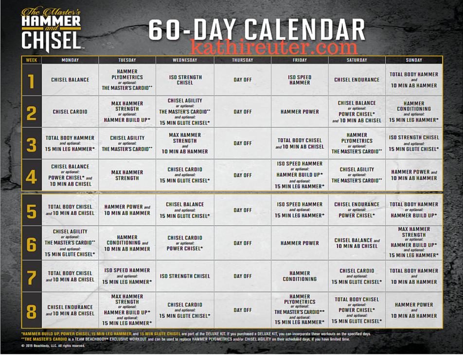 Master's Hammer & Chisel Workout Calendar (60 Day) – Kathi Reuter