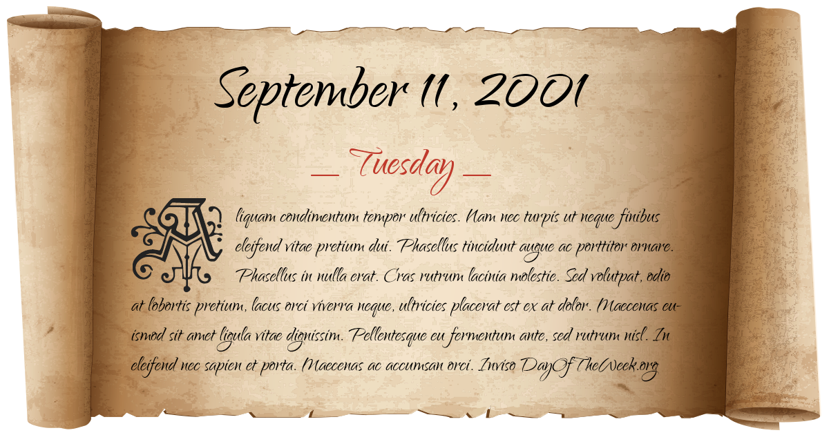What Day Of The Week Was September 11, 2001