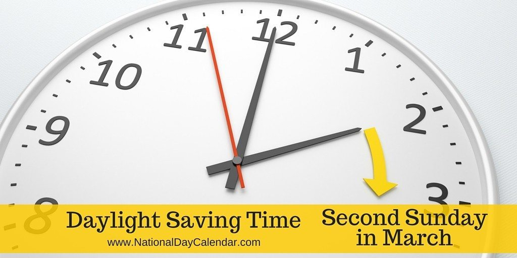 Daylight Saving Time – Second Sunday In March