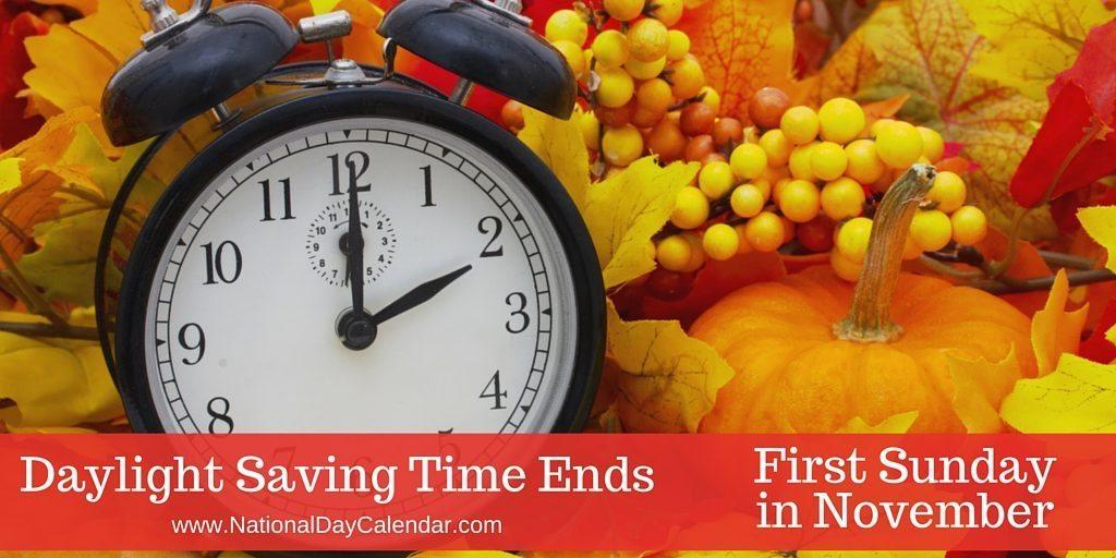 November 6, 2016 – Daylight Saving Time Ends – National Nachos Day