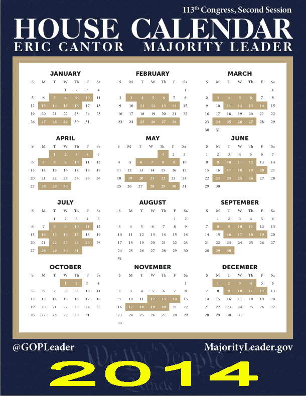 House Of Representatives 2014 Calendar  Wow They're Scheduled To