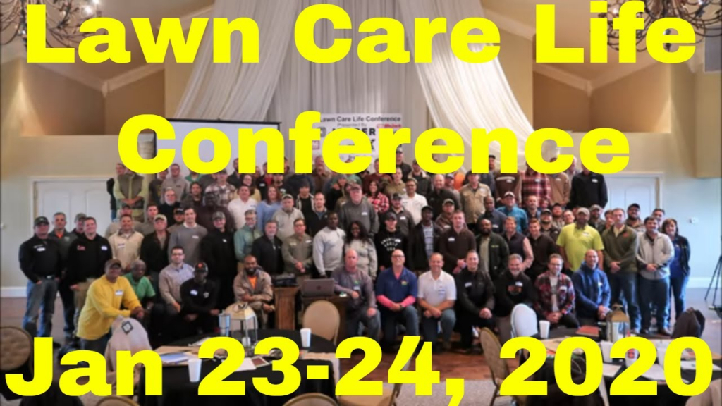 2020 lawn care life conference info and video from 2018 conference 2020 lawn care schedule