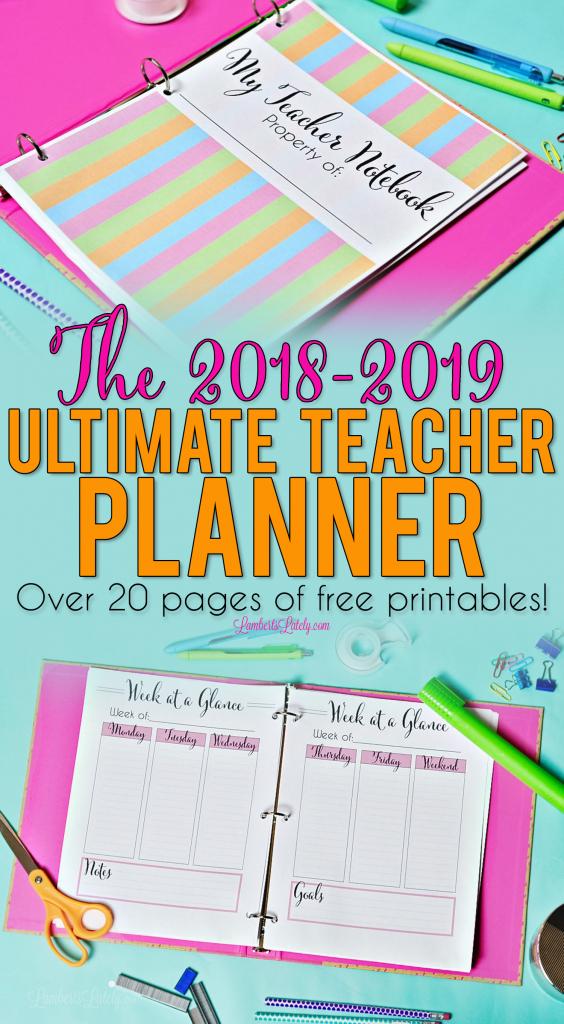 the 2019 2020 ultimate teacher planner free printables lesson plan calendar template 2020