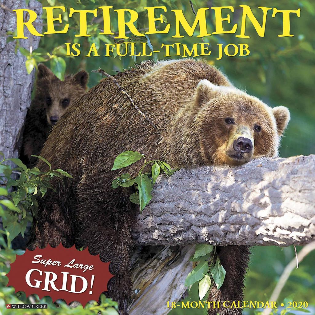 retirement is a full time job calendar 2020 calendar club uk retirement calendar 2020