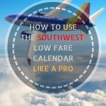 Southwest Low Fare Calendar How To Find Cheap Flights On Southwest Low Fare Calendar 1
