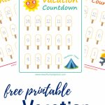 Summer Vacation Countdown Printables Views From A Step Stool Countdown Calendar To Vacation
