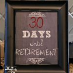 Lookie What I Did Countdown To Retirement Retirement Countdown To Retiremtn Calendar