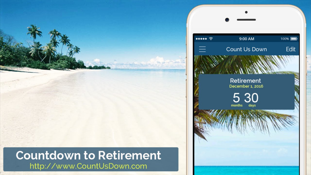 retirement countdown app to count down the days to retirement countdown to retiremtn calendar