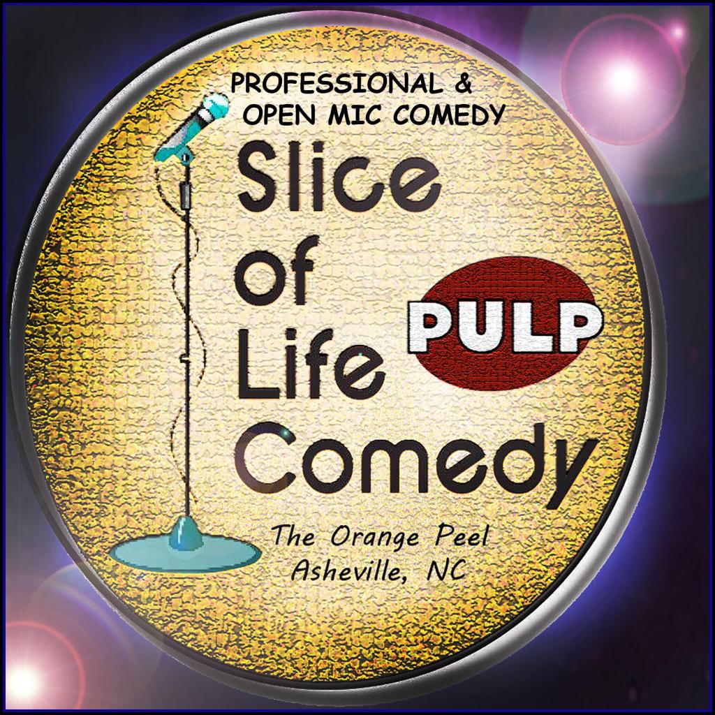 slice of life comedy open mic february 6 pulp orange peel calendar october 2020