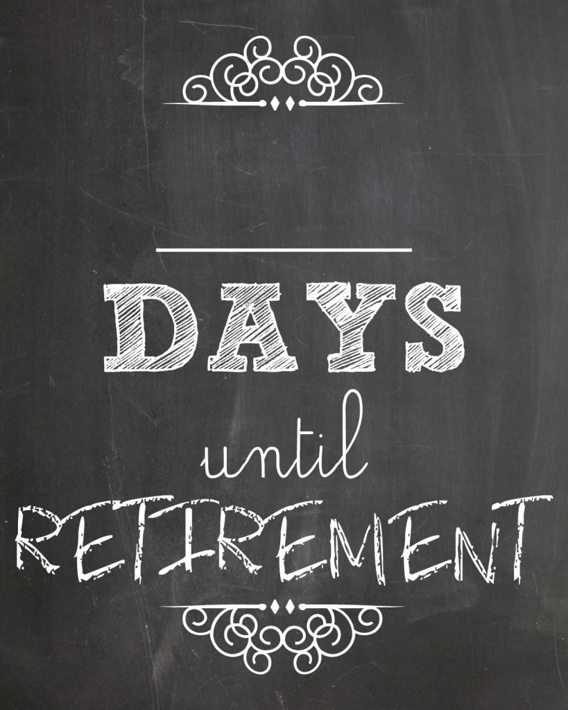 days until retirement with images retirement countdown retirement countdown picture