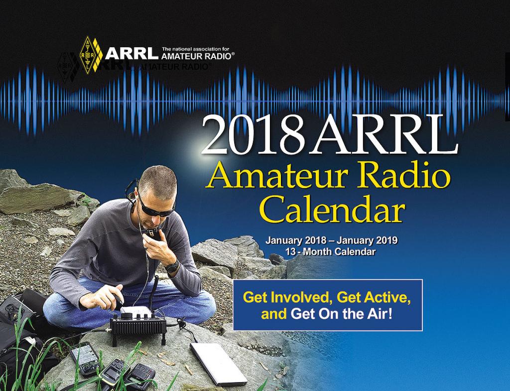 the 2018 arrl calendar is now shipping ham radio contests calendar