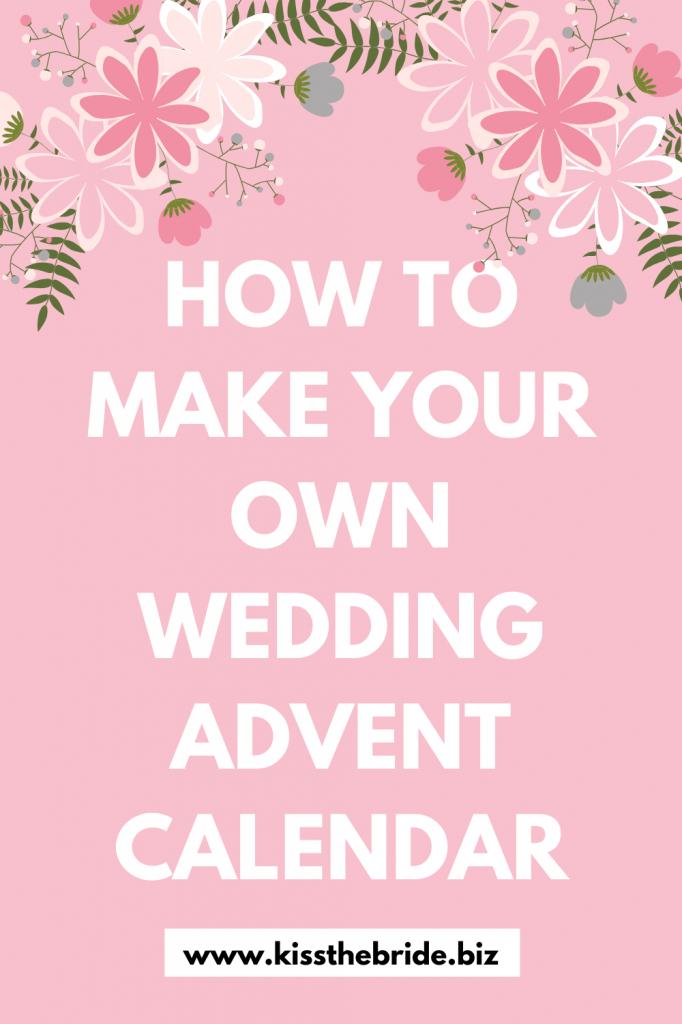 how to make a wedding countdown calendar kiss the bride printable wedding countdown calendar 2020