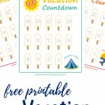 Summer Vacation Countdown Printables Views From A Step Stool Printable Count Down Vacation Calandar