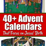 40 Christian Nativity Advent Calendars Focused On Jesus