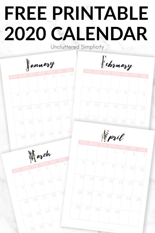 Free 2020 Printable Calendar To Help You Organize Your Life