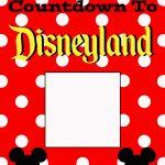 Free Countdown To Disneyland Printable The Suburban Mom