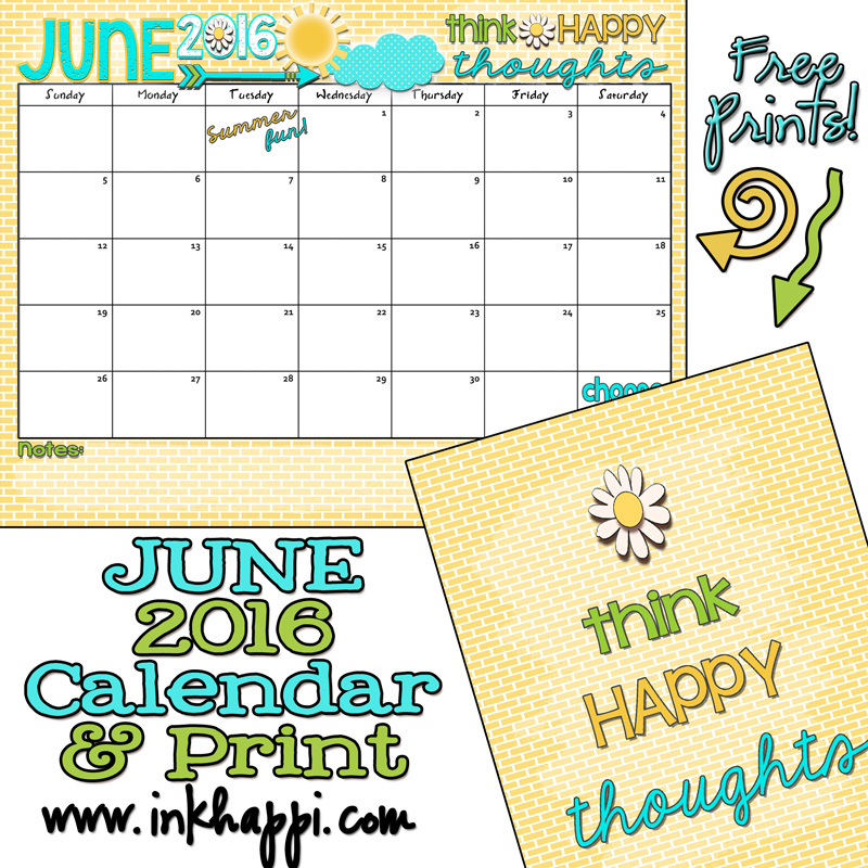 June 2016 Calendar Lets Have Some Summer Fun Inkhappi