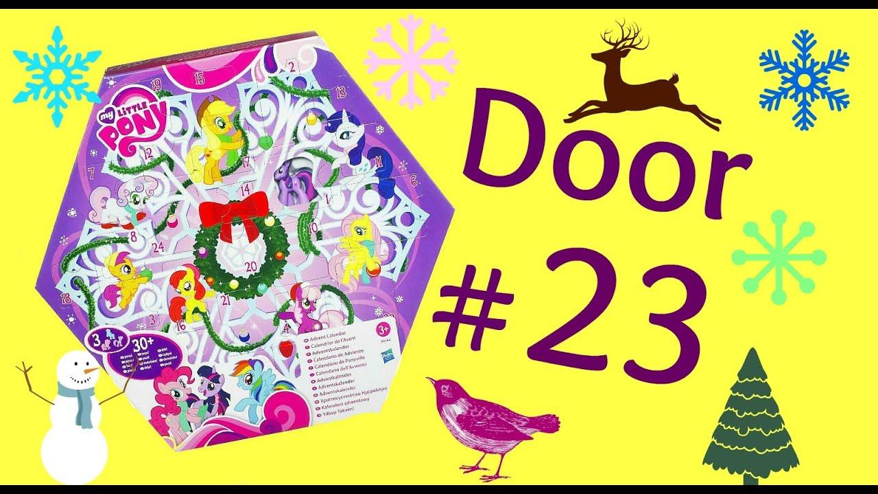 My Little Pony Advent Calendar Door 23 Youtube