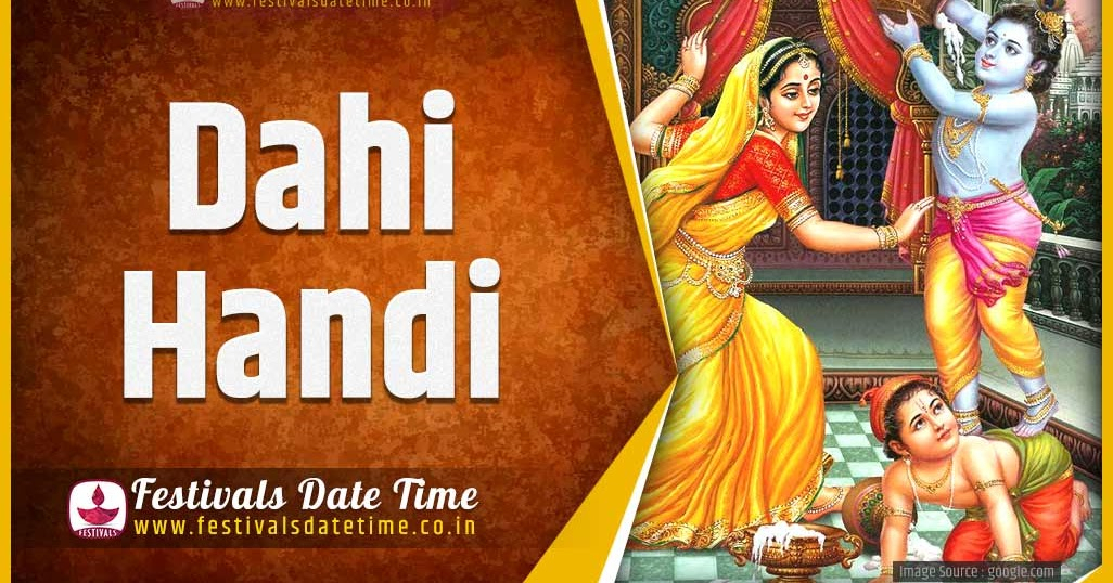 2021 Dahi Handi Date And Time 2021 Dahi Handi Festival