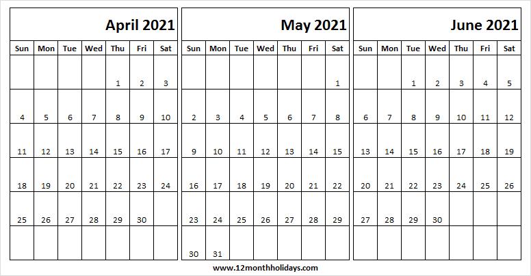 April To June 2021 Calendar 2021 Calendar Sunday Start