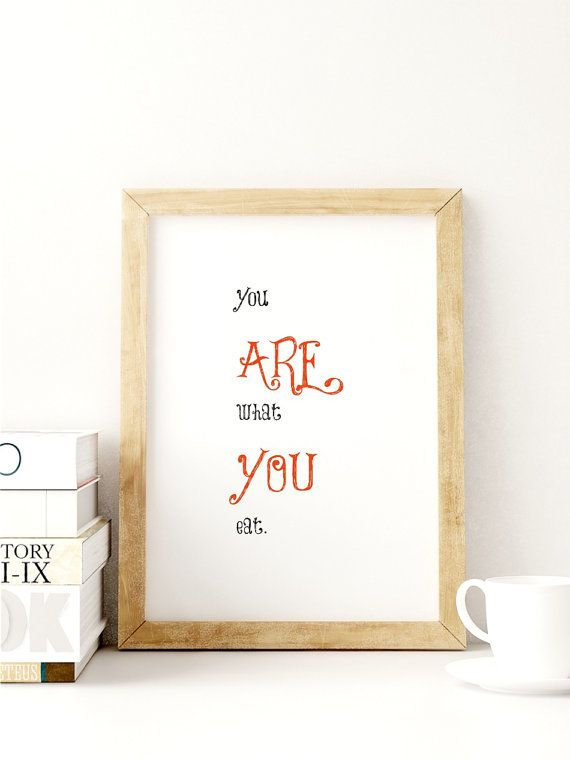 You Are What You Eat Diet Motivation Instant Download