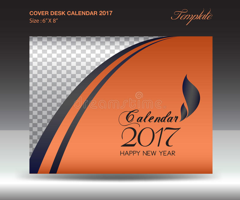 Desk Calendar 2017 Year Size 6x8 Inch Horizontal Orange Cover Stock Vector Illustration Of