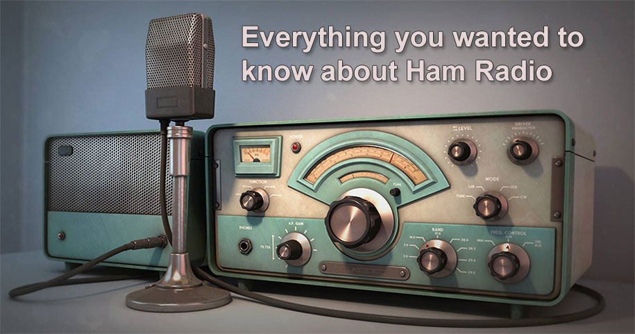 Everything You Wanted To Know About Ham Radio