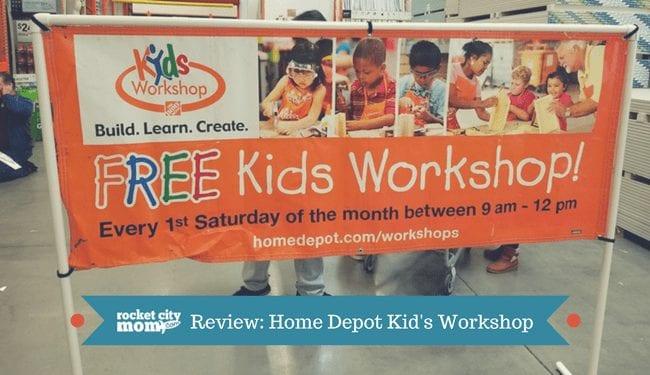 Home Depot Kids Workshops And Lowes Build Grow Rocket City Mom