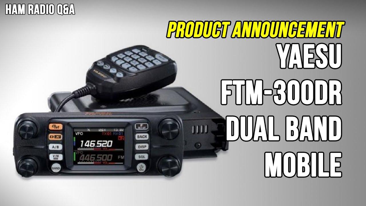 New Radio Yaesu Ftm 300dr Product Announcement Ham