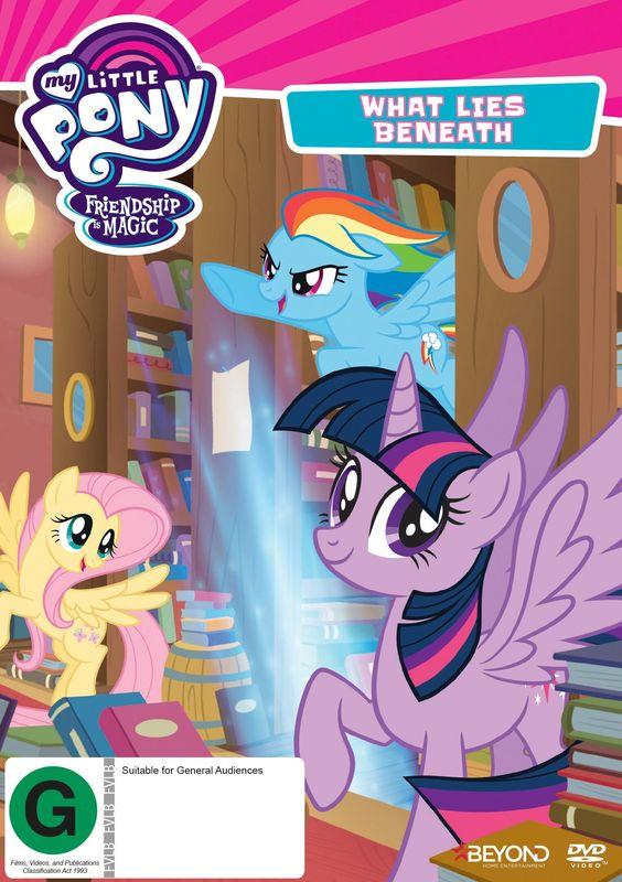 My Little Pony Friendship Is Magic What Lies Beneath